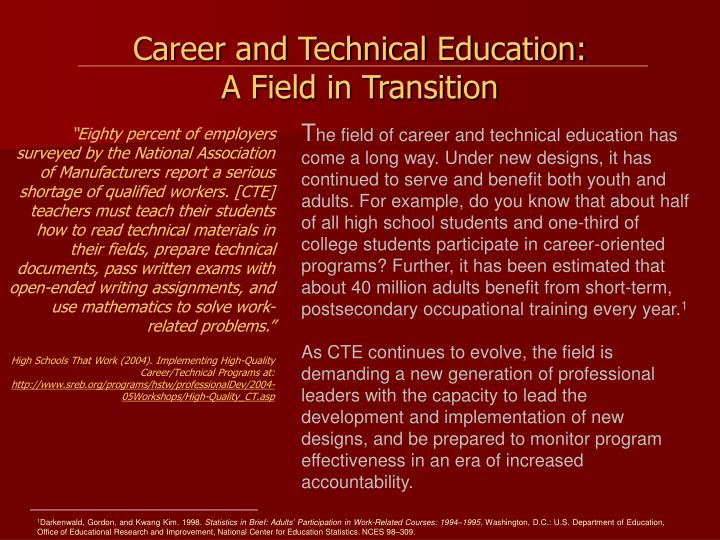 Career and technical education a field in transition