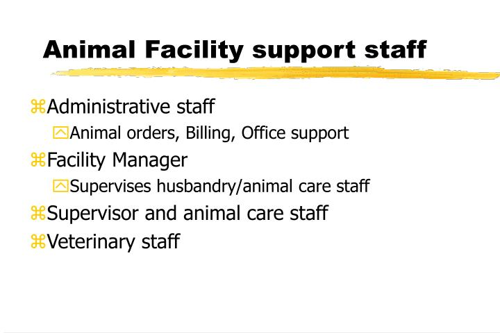 Animal Facility support staff