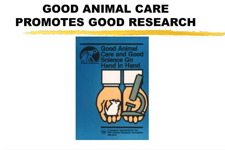 GOOD ANIMAL CARE
