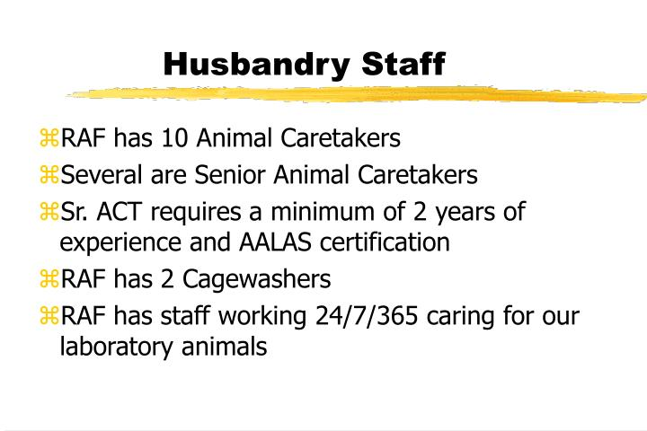 Husbandry Staff