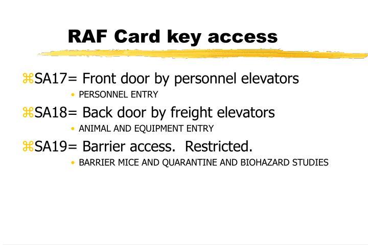 RAF Card key access