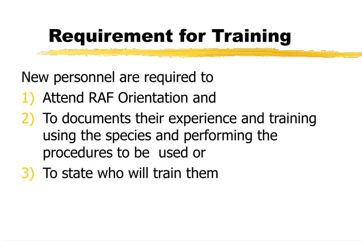 Requirement for Training