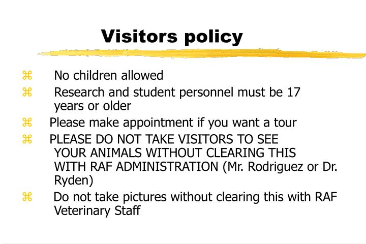 Visitors policy