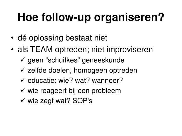 Hoe follow-up organiseren?