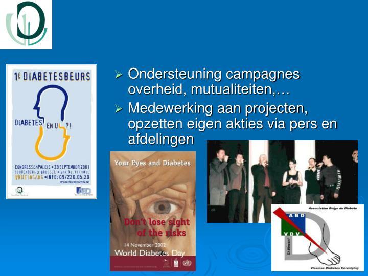Ondersteuning campagnes overheid, mutualiteiten,…
