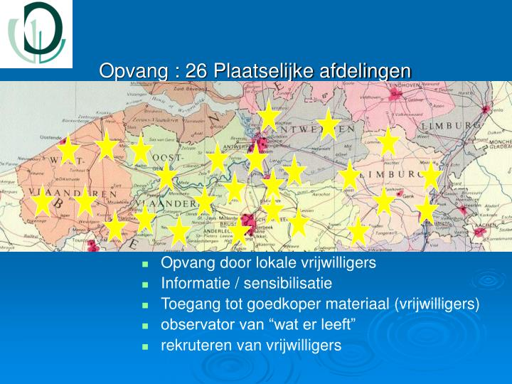 Opvang : 26 Plaatselijke afdelingen