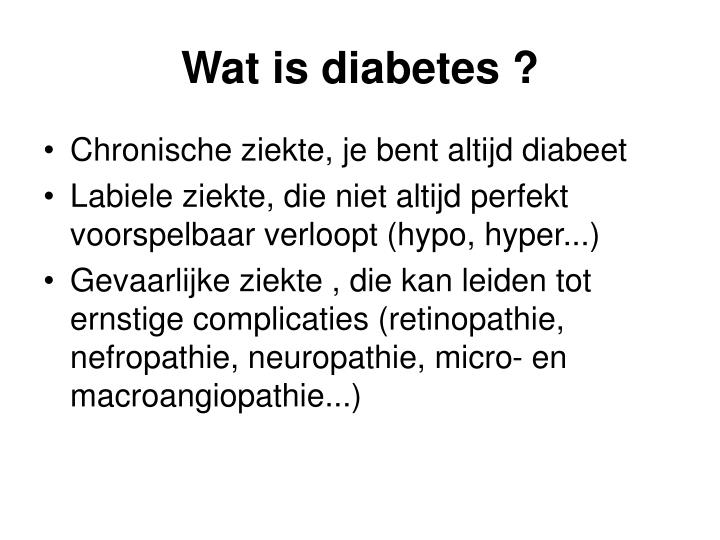 Wat is diabetes ?