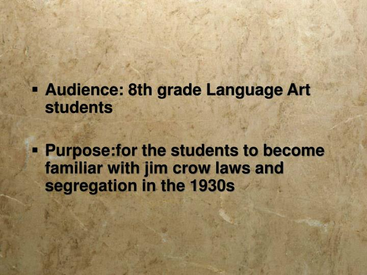 Audience: 8th grade Language Art students
