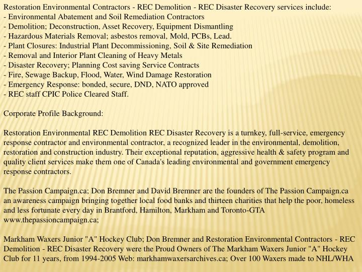 Restoration Environmental Contractors - REC Demolition - REC Disaster Recovery services include: