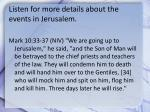 listen for more details about the events in jerusalem