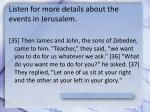 listen for more details about the events in jerusalem1