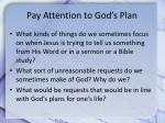 pay attention to god s plan1