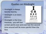 quotes on hindsight