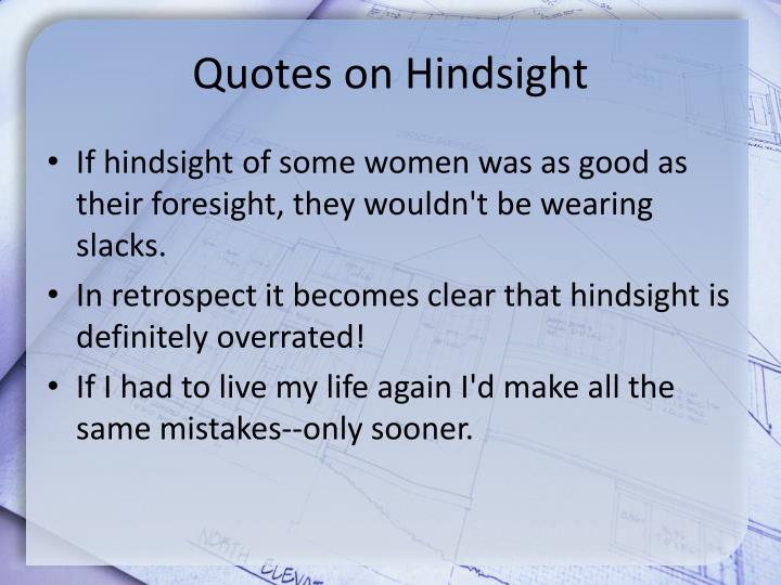 Quotes on hindsight1