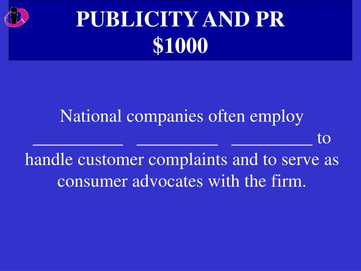 PUBLICITY AND PR