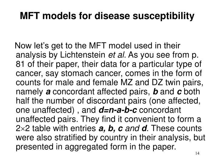 MFT models for disease susceptibility