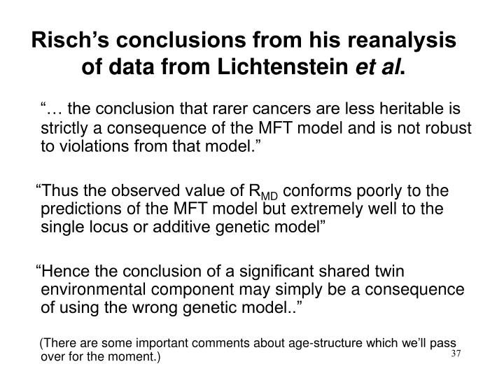 Risch's conclusions from his reanalysis of data from Lichtenstein