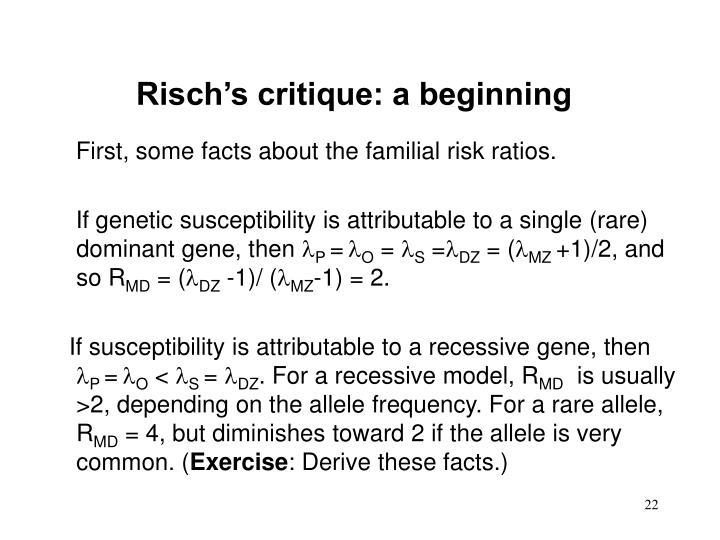 Risch's critique: a beginning