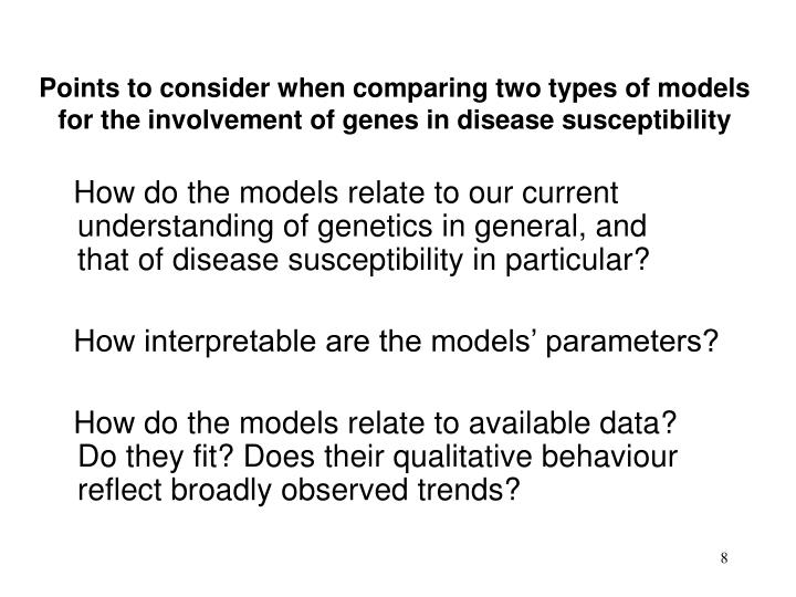 Points to consider when comparing two types of models for the involvement of genes in disease susceptibility