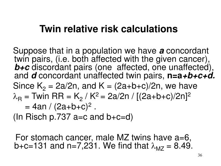 Twin relative risk calculations