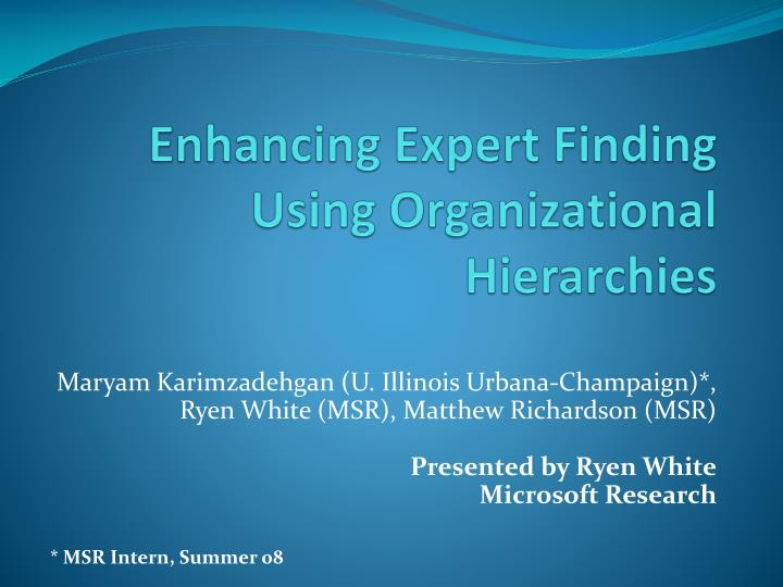 Enhancing expert finding using organizational hierarchies