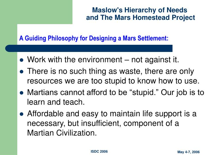 A Guiding Philosophy for Designing a Mars Settlement: