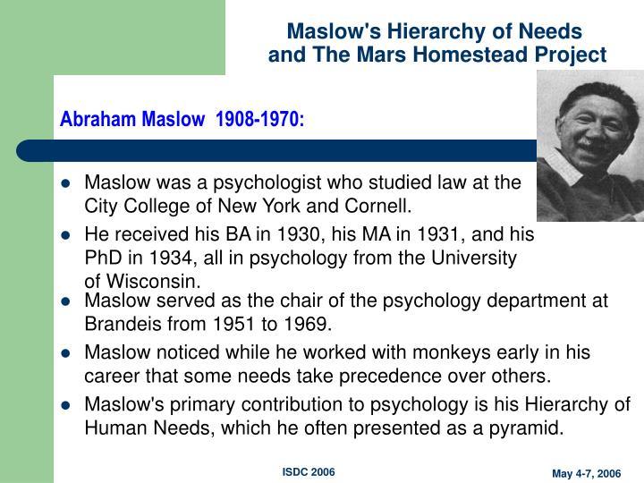 Abraham Maslow  1908-1970: