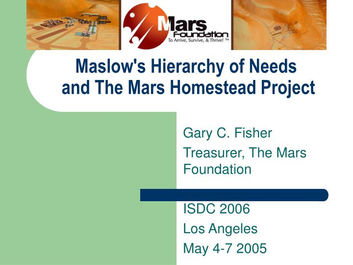 Maslow s hierarchy of needs and the mars homestead project