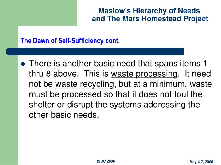 The Dawn of Self-Sufficiency cont.