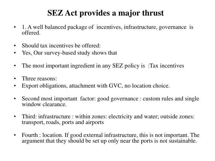 SEZ Act provides a major thrust