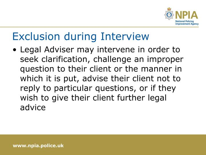 Exclusion during Interview