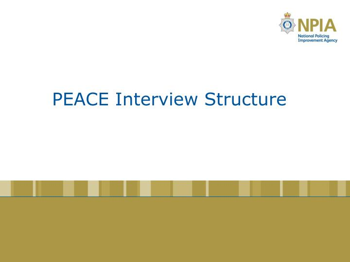 PEACE Interview Structure