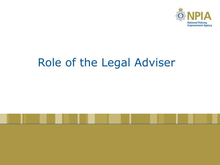 Role of the Legal Adviser