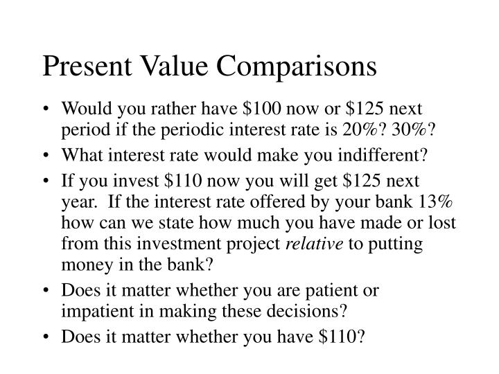 Present Value Comparisons