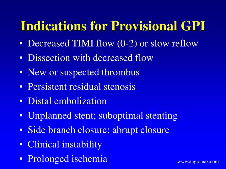 Indications for Provisional GPI
