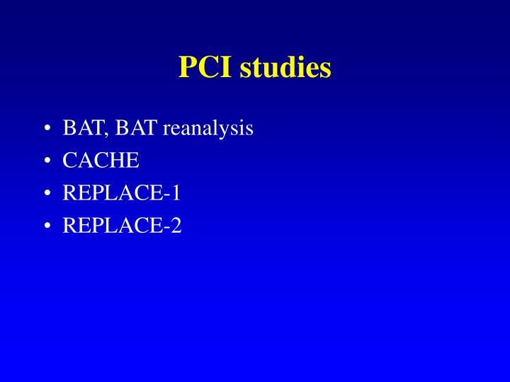 PCI studies