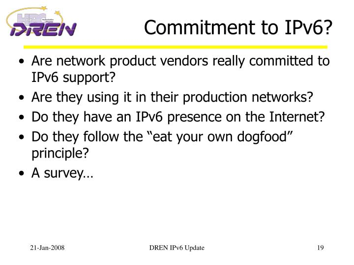 Commitment to IPv6?