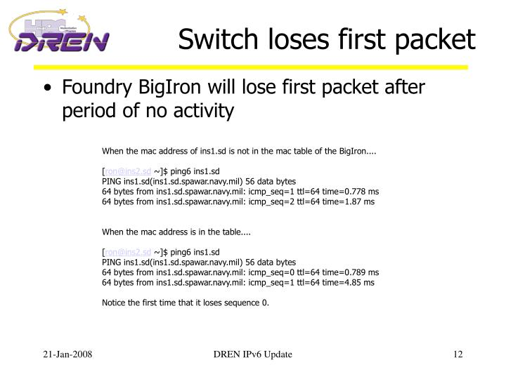 Switch loses first packet