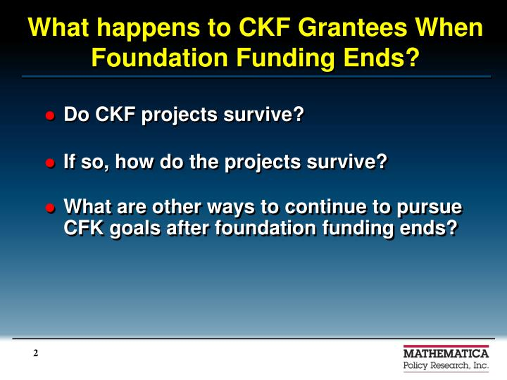 What happens to CKF Grantees When Foundation Funding Ends?