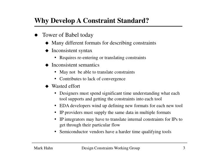 Why Develop A Constraint Standard?
