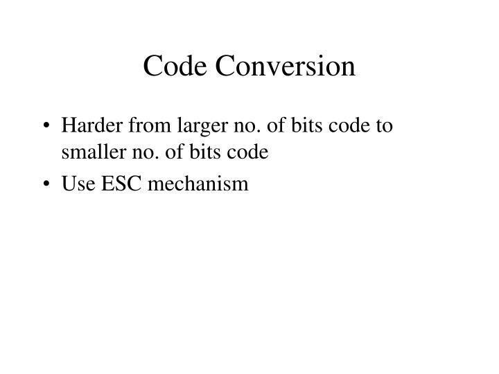 Code Conversion