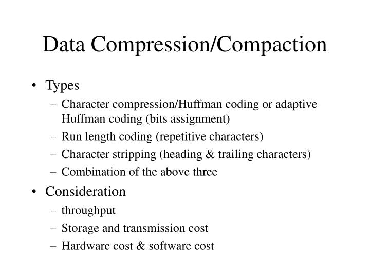 Data Compression/Compaction