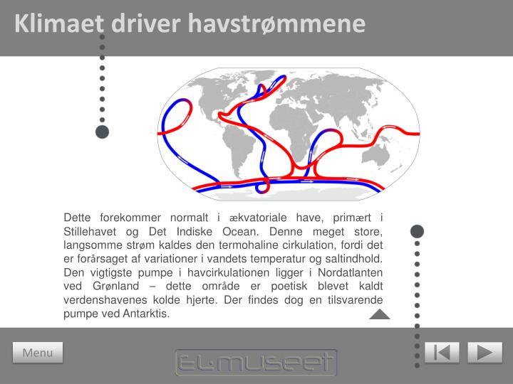 Klimaet driver havstrømmene