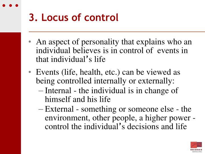 3. Locus of control