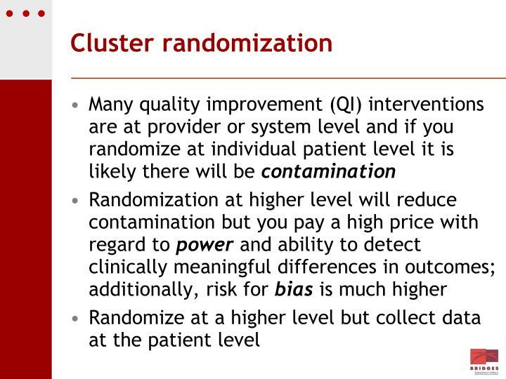 Cluster randomization