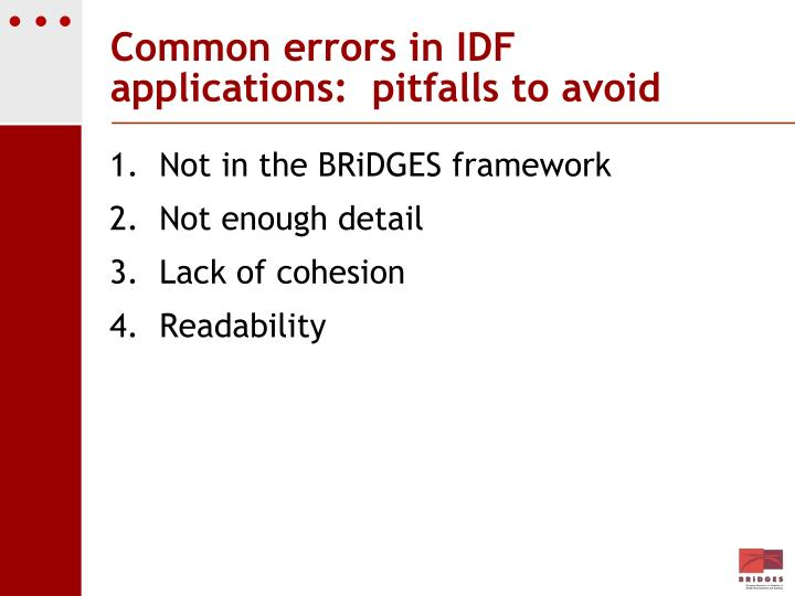 Common errors in IDF applications:  pitfalls to avoid