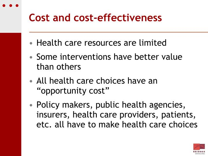 Cost and cost-effectiveness