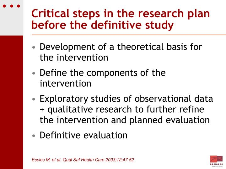 Critical steps in the research plan before the definitive study