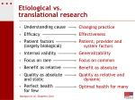 etiological vs translational research