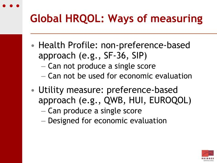 Global HRQOL: Ways of measuring